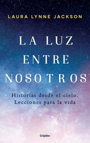 Luz Entre Nosotros, La