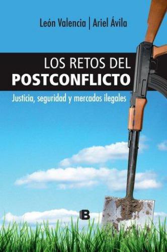 Retos Del Postconflicto, Los