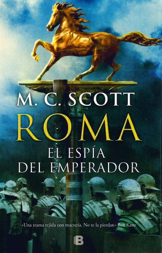 Espia Del Emperador, El. Roma
