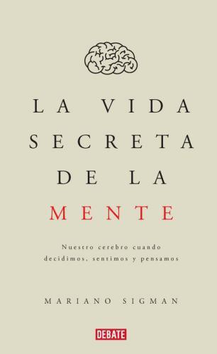 Vida Secreta De La Mente, La