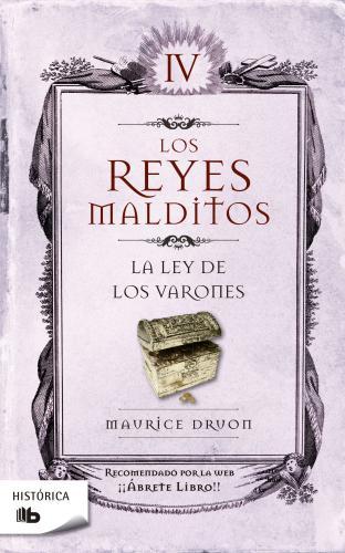 Reyes Malditos 4-Ley De Los Varones