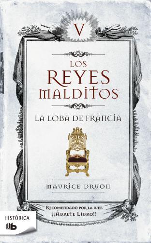 Reyes Malditos 5-Loba De Francia