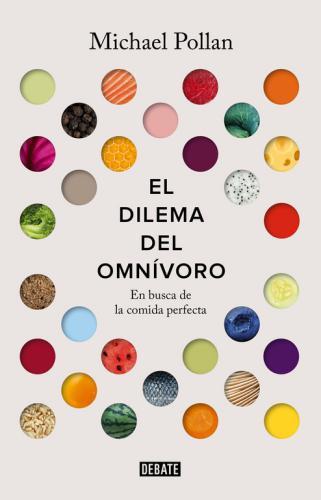 Dilema Del Omnivoro, El