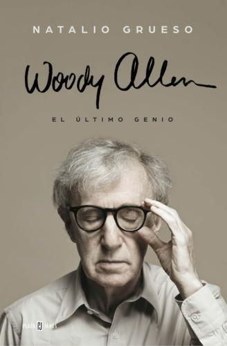 Woody Allen: El Ultimo Genio