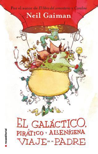 Galactico, Piratico Y Alienigena Viaje..