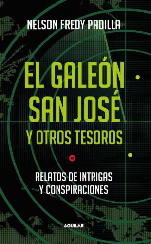 Galeon San Jose Y Otros Tesoros, El
