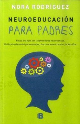Neuroeducacion Para Padres
