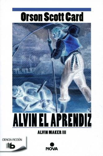 Alvin Maker 3-Alvin El Aprendiz