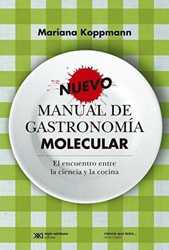 Nuevo Manual De Gastronomia Molecular