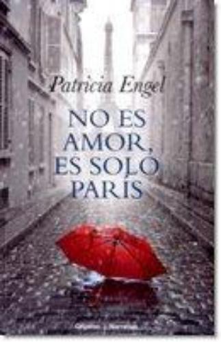 No Es Amor, Es Solo Paris