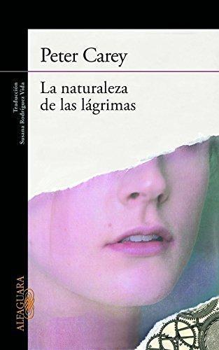 Naturaleza De Las Lagrimas, La