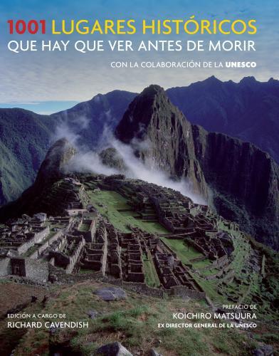 1001 Lugares Historicos Que Hay Que Ver
