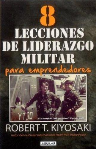 8 Lecciones De Liderazgo Militar Para Em
