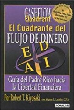 Cuadrante Del Flujo De Dinero, El