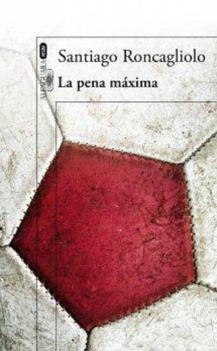 Pena Maxima, La