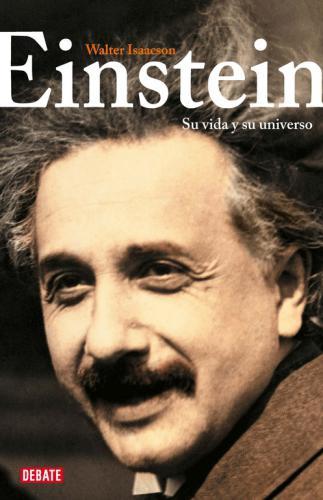 Einstein. Su Vida Y Su Universo