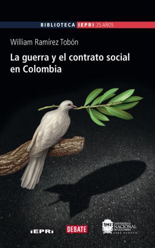 Guerra Y El Contrato Social En Colombia