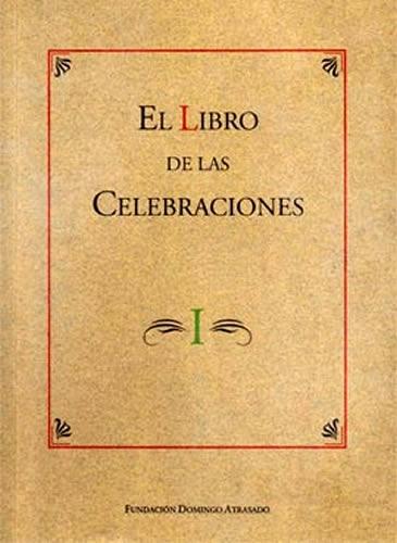 Libro De Las Celebraciones I, El