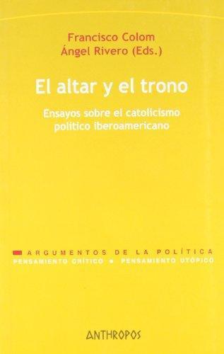 Altar Y El Trono, El