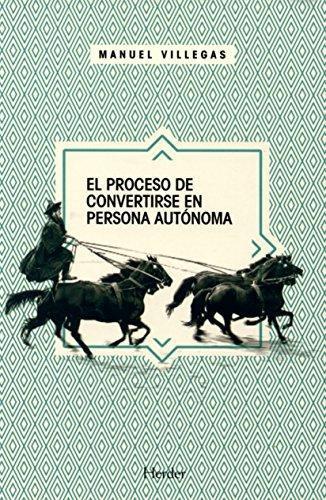 Proceso De Convertirse En Persona Autonoma, El