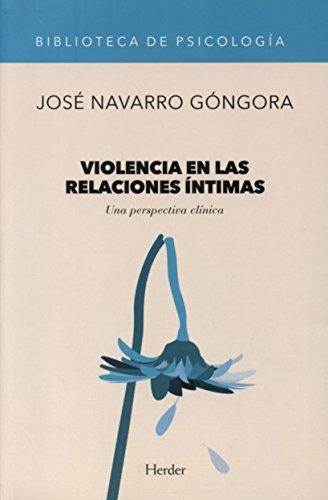 Violencia En Las Relaciones Intimas Una Perspectiva Clinica