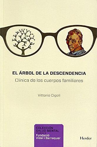 Arbol De La Descendencia. Clinica De Los Cuerpos Familiares, El