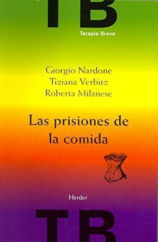 Prisiones De La Comida, Las