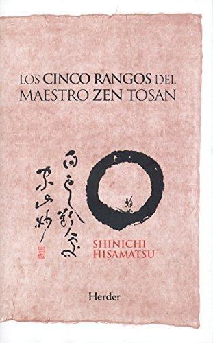 Cinco Rangos Del Maestro Zen Tosan, Los