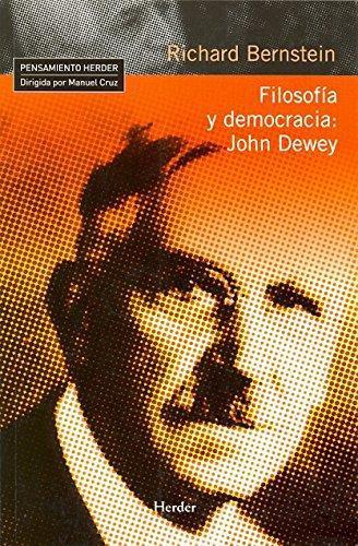 Filosofia Y Democracia: John Dewey