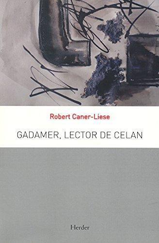 Gadamer Lector De Celan