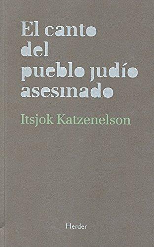 Canto Del Pueblo Judio Asesinado, El