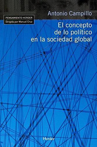 Concepto De Lo Politico En La Sociedad Global, El