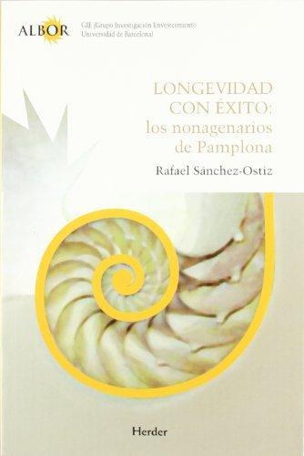 Longevidad Con Exito: Los Nonagenarios De Pamplona