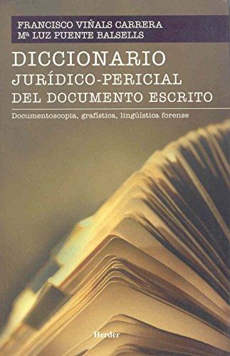 Diccionario Juridico Pericial Del Documento Escrito