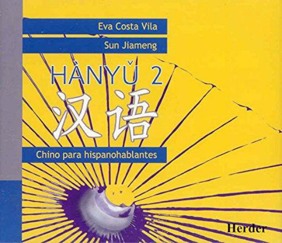 Hanyu 2 (Contiene 3 Cds) Chino Para Hispanohablantes