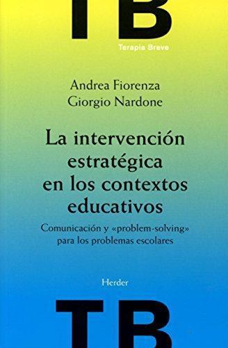 Intervencion Estrategica En Los Contextos Educativos, La