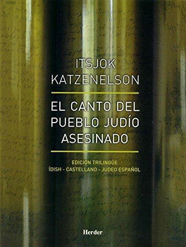 Canto Del Pueblo Judio Asesinado (Lujo). Edicion Trilingüe, El