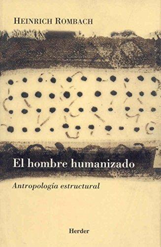 Hombre Humanizado, El