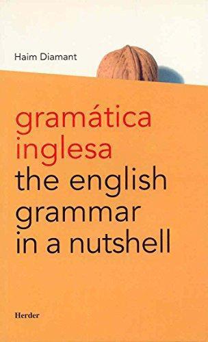 Gramatica Inglesa / The English Grammar In A Nutshell