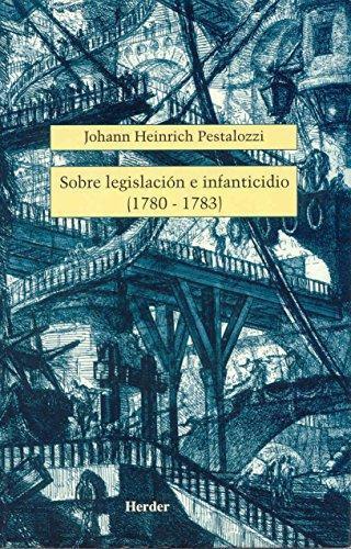 Sobre Legislacion E Infanticidio (1780-1783)