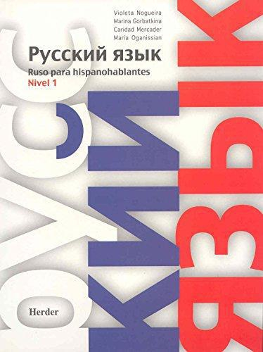Ruso Para Hispanohablantes. Nivel 1