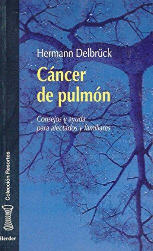 Cancer De Pulmon. Consejos Y Ayuda Para Afectados Y Familiares