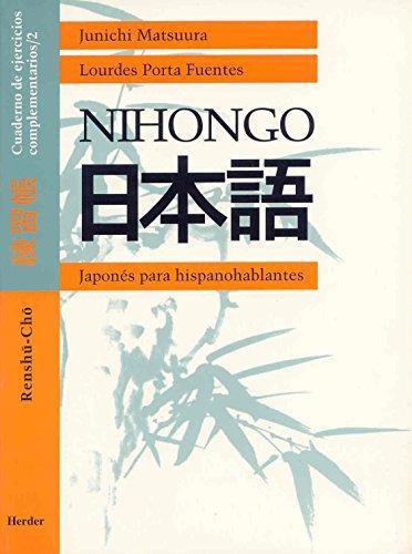Nihongo. Renshu-Cho 2. Cuaderno De Ejercicios Complementarios / 2