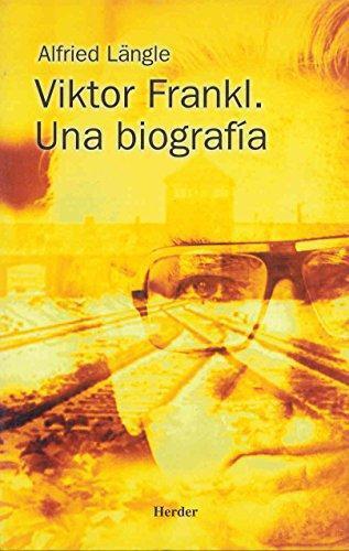 Viktor Frankl Una Biografia