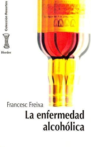 Enfermedad Alcoholica, La