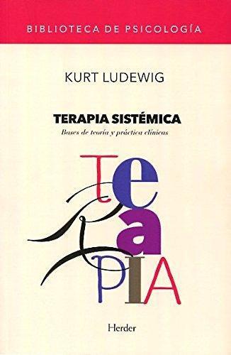 Terapia Sistemica. Bases De Teoria Y Practica Clinicas