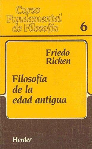 Filosofia De La Edad Antigua. Curso Fundamental De Filosofia