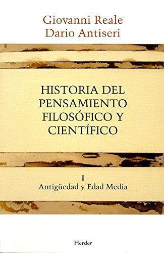 Historia Del Pensamiento (T.I) Filosofico Y Cientifico. Antiguedad Y Edad Media