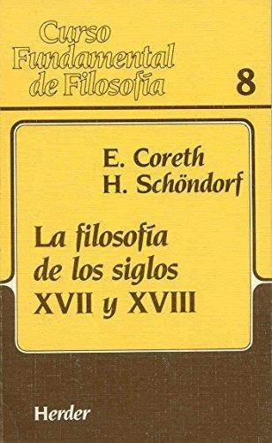 Filosofia De Los Siglos Xvii Y Xviii. Curso Fundamental De Filosofia, La