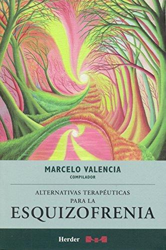 Alternativas Terapeuticas Para La Esquizofrenia